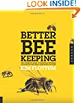 Better Beekeeping: The Ultimate Guide...
