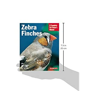 Zebra Finches (Barron's Complete Pet Owner's Manuals (Paperback))