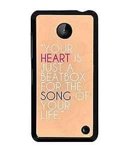 PrintVisa Metal Printed Quotes Designer Back Case Cover for Mnokia Lumia 630-D4986