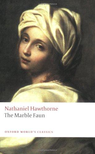 The Marble Faun (Oxford World's Classics)