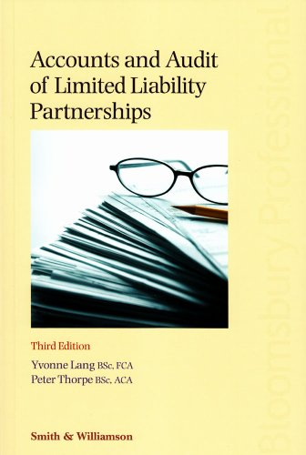 Accounts and Audits of Limited Liability Partnerships: Third Edition