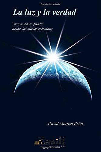 La luz y la verdad: Una visión ampliada desde las nuevas escrituras