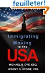 Immigrating and Moving to the USA: A...