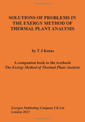 Solutions of Problems in the Exergy Method of Thermal Plant Analysis