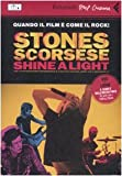 Shine a light. DVD. Con libro (8807740435) by Martin Scorsese
