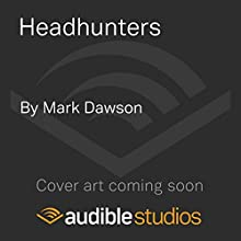 Headhunters: John Milton, Book 7 (       UNABRIDGED) by Mark Dawson Narrated by David Thorpe