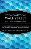 Economist on Wall Street (Peter L. Bernstein's Finance Classics): Notes on the Sanctity of Gold, the Value of Money, the Security of Investments, and Other Delusions (0470287594) by Bernstein, Peter L.