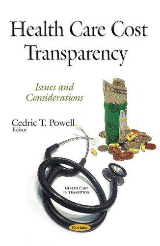 Health Care Cost Transparency (Health Care in Transition Seri)