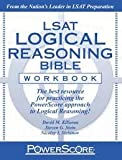 img - for PowerScore LSAT Logical Reasoning Bible Workbook Publisher: PowerScore Publishing book / textbook / text book