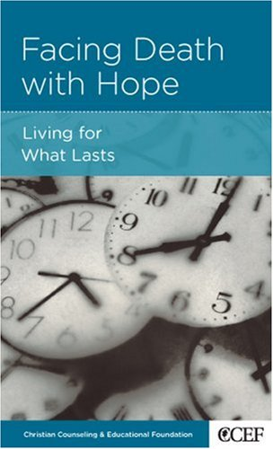 Facing Death with Hope, David Powlison