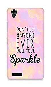 AMEZ dont let anyone dull your sparkle Back Cover For Lenovo A3900