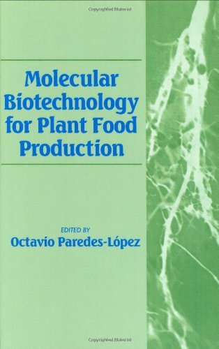 Molecular Biotechnology for Plant Food Production O. Paredes-Lopez Technomic Pub