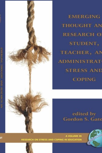 Emerging Thought and Research on Student, Teacher, and Administrator Stress and Coping (Hc) (Research on Stress and Coping in Education)
