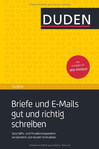 Private Briefe Richtig Schreiben : Duden ratgeber briefe und e mails gut richtig