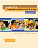 Experiencing Intercultural Communication: An Introduction (0072862890) by Martin,Judith