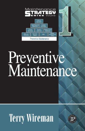 Download Maintenance Strategy Series Volume 1 - Preventive