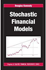 Stochastic Financial Models (Chapman & Hall/CRC Financial Mathematics Series)