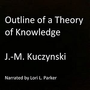 Outline of a Theory of Knowledge Audiobook