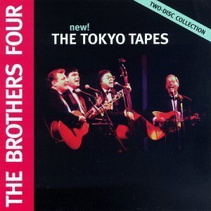 Tokyo Tapes: Live by Brothers Four [Music CD]