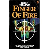 Finger of Fire (0417017502) by Braine, John