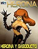 img - for Heroina y Gasoducto #2 (Paperback)--by Fernando Sosa [2013 Edition] book / textbook / text book