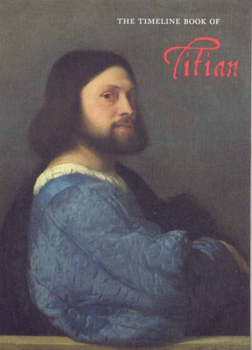 The Timeline Book of Titian (Timeline Series), JACOPO STOPPA