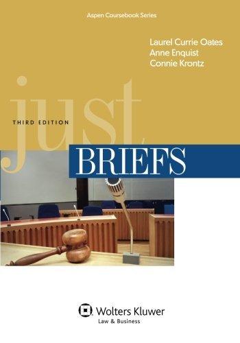 Just Briefs (Aspen Coursebook Series)