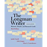 The Longman Writer: Rhetoric, Reader, and Research Guide, Brief Edition (8th Edition) ~ Judith Nadell