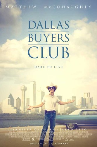 Dallas Buyers Club (2013) 11 X 17 Movie Poster - Style A