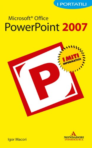 Igor Macori - Microsoft Office PowerPoint 2007 I Portatili