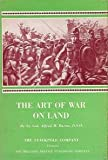 img - for The art of war on land: Illustrated by campaigns and battles of all ages (Military clasics) book / textbook / text book