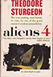 Aliens 4 (Avon SF, T-304) (0380203049) by Theodore Sturgeon