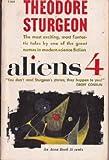 Aliens 4 (Avon SF, T-304) (0380203049) by Theodore Sturgeon