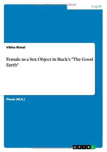 Female as a Sex Object in Buck's the Good Earth