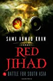 img - for Red Jihad: Battle for South Asia book / textbook / text book