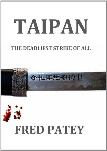 Taipan - The Deadliest Strike Of All