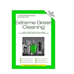 Extreme Green Cleaning