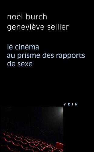 Le Cinema Au Prisme Des Rapports de Sexe (Philosophie Et Cinema) (French Edition)