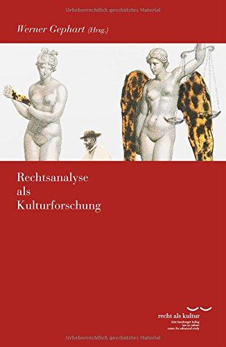 Rechtsanalyse als Kulturforschung