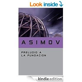 Preludio a la Fundaci�n (Spanish Edition)