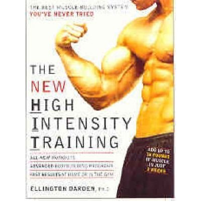 thenew-high-intensity-training-by-darden-ellington-author-on-dec-04-2004-paperback