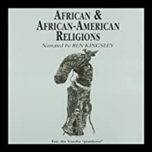 African and African-American Religions | Livre audio Auteur(s) : Victor Anderson Narrateur(s) : Ben Kingsley