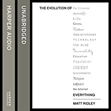 The Evolution of Everything: How Ideas Emerge (       UNABRIDGED) by Matt Ridley Narrated by Steven Crossley