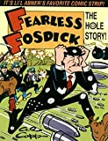 Fearless Fosdick: The Hole Story (0878161643) by Capp, Al