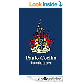 O caminho do arco (Portuguese Edition)