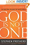 God Is Not One: The Eight Rival Relig...