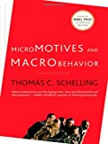 Micromotives and Macrobehavior (0393329461) by Schelling, Thomas C.