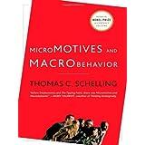 Micromotives and Macrobehavior ~ Thomas C. Schelling
