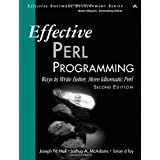 Effective Perl Programming: Ways to Write Better, More Idiomatic Perl (Effective Software Development)by Joseph N. Hall