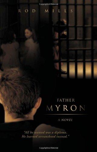 Father Myron, A Novel